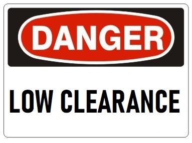 Osha Sign I Danger Low Clearance