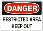 DANGER RESTRICTED AREA KEEP OUT Sign - Choose 7 X 10 - 10 X 14, Self Adhesive Vinyl, Plastic or Aluminum