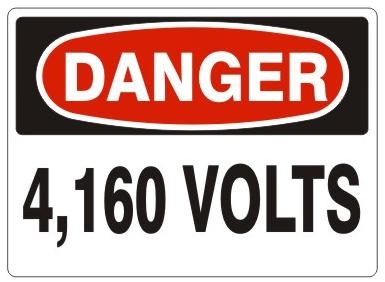 DANGER 4,160 VOLTS Sign - Choose 7 X 10 - 10 X 14, Self Adhesive Vinyl, Plastic or Aluminum.