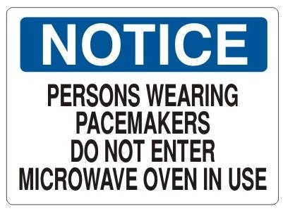 Notice Sign Persons Wearing Pacemakers Do Not Enter