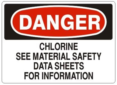danger chlorine see material safety data sheets for information sign