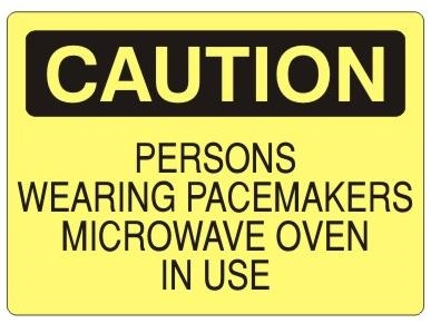 Caution Persons Wearing Pacemakers Microwave Oven In Use