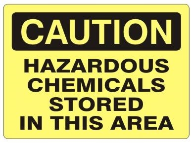 Caution Hazardous Chemicals Stored In This Area Signs