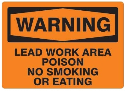 osha sign warning lead work area poison no smoking or eating