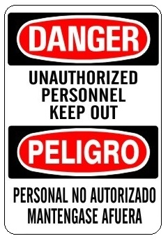 unauthorized personnel sign. UNAUTHORIZED PERSONNEL