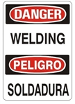 DANGER/PELIGRO WELDING, Bilingual Sign - Choose 10 X 14 - 14 X 20, Self Adhesive Vinyl, Plastic or Aluminum.