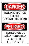 DANGER/PELIGRO FALL PROTECTION REQUIRED BEYOND THIS POINT, Bilingual Sign - Choose 10 X 14 - 14 X 20, Self Adhesive Vinyl, Plastic or Aluminum.