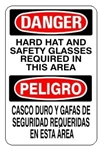 DANGER/PELIGRO HARD HAT AND SAFETY GLASSES REQUIRED IN THIS AREA Bilingual Sign - Choose 10 X 14 - 14 X 20, Self Adhesive Vinyl, Plastic or Aluminum.