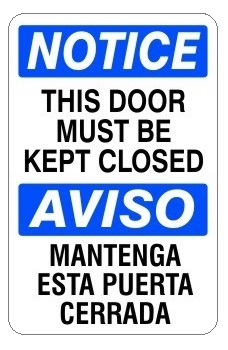 Bilingual Notice This Door Must Be Kept Closed Sign