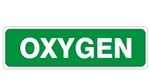 OXYGEN Sign, Choose from 3 Constructions Self Adhesive Vinyl, Plastic or Aluminum.