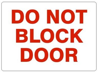 sc 1 st  safetysupplywarehouse.com & Safety Signs - DO NOT BLOCK DOOR Sign