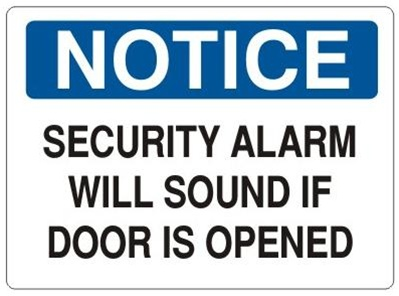 sc 1 st  safetysupplywarehouse.com & NOTICE Sign SECURITY ALARM WILL SOUND IF DOOR IS OPENED