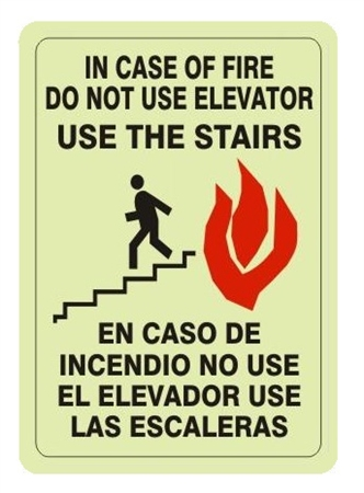 Glow In The Dark In Case Of Fire Do Not Use Elevator, Use The Stairs Sign