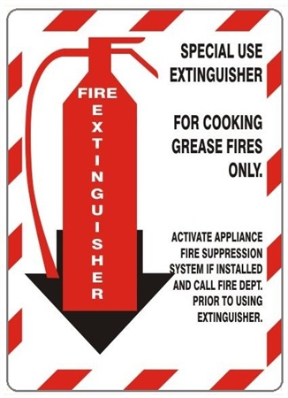 Fire Extinguisher For Cooking Grease Fires Only Sign