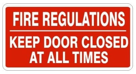 sc 1 st  Safety Supply Warehouse & FIRE REGULATIONS KEEP DOOR CLOSED AT ALL TIMES Sign