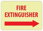 Glow in the Dark FIRE EXTINGUISHER arrow right Sign - 10 X 14 - Pressure Sensitive Vinyl or Rigid Plastic