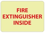 Glow in the Dark FIRE EXTINGUISHER INSIDE Sign - 6 X 9 - Pressure Sensitive Vinyl