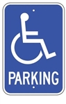 Handicapped Parking Lot Sign, 12 X 18 - Type I Reflective on .80 Aluminum, Top and Bottom mounting holes