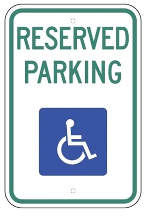 Handicapped Reserved Parking Lot Sign - 12 X 18 - Type I Reflective on .80 Aluminum, Top and Bottom mounting holes