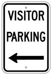 VISITOR PARKING arrow left sign - 12 X 18 – Reflective .080 Aluminum, visible day or night. Top and Bottom mounting holes.