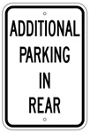 ADDITIONAL PARKING IN REAR Sign - 12 X 18 – Reflective .080 Aluminum, visible day or night. Top and Bottom mounting holes.