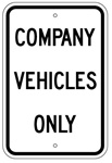 COMPANY VEHICLES ONLY Sign - 12 X 18 – Reflective .080 Aluminum, visible day or night. Top and Bottom mounting holes.