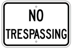 Reflective NO TRESPASSING Sign - 12 X 18 – .080 Aluminum, visible day or night. Top and Bottom mounting holes.