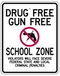 DRUG FREE GUN FREE SCHOOL ZONE SIGN - 24 X 30 Engineer Grade Reflective .080 Aluminum