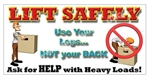 Lift Safely, Safety Banners and Posters, Choose from 6 sizes