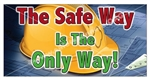 Safety Banners and Posters, Choose from 6 sizes