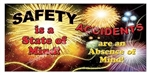 Safety is a State of Mind! Accidents are an absence of Mind!, Safety Banners and Posters, Choose from 6 sizes