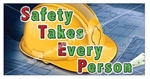 Safety Take Every Person, Banners and Posters, Choose from 6 sizes
