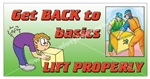 Lifting Properly, Safety Banners and Posters, Choose from 6 sizes
