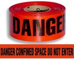 Danger Confined Space Do Not Enter Barricade Tape - 3 in. X 1000 ft. Rolls - Durable 3 mil Polyethylene