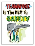 Vertical, Teamwork Is The Key to Safety, Banners and Posters, Choose from 4 sizes plus 6 different size posters