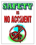 Vertical, Safety Is No Accident Banners and Posters, Choose from 4 sizes plus 6 different size posters
