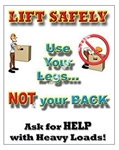 Vertical, Lift Safely, Use Your Legs Not Your Back, Safety Banners and Posters, Choose from 4 sizes plus 6 different size posters