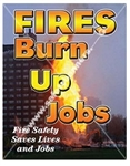 Vertical, Fire Safety Saves Lives and Jobs, Banners and Posters, Choose from 4 sizes plus 6 different size posters