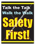 Vertical, Safety First, Slogan Banners and Posters, Choose from 4 sizes plus 6 different size posters