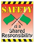 Vertical, Safety Is A Shared Responsibility, Banners and Posters, Choose from 4 sizes plus 6 different size posters