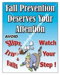 Vertical, Fall Prevention Avoid Slips Trips and Falls, Watch Your Step, Safety Banners and Posters, Choose from 4 sizes plus 6 different size posters