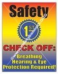 Vertical, Safety 1st, Breathing, Hearing and Eye Protection Required, Banners and Posters, Choose from 4 sizes plus 6 different size posters