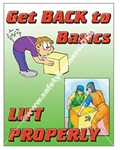 Vertical, Get Back To Basics, Lift Properly, Safety Banners and Posters, Choose from 4 sizes plus 6 different size posters