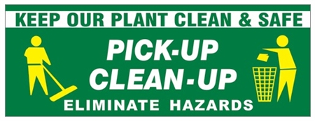 Keep Our Plant Clean Amp Safe Safety Banner