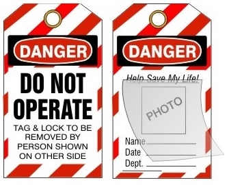 Self Laminating Photo Lockout Tag Danger Do Not Operate
