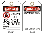 DANGER HANDS OFF DO NOT OPERATE Accident Prevention Tags - Available in 2 Sizes