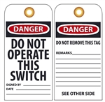 DANGER DO NOT OPERATE THIS SWITCH - Vinyl or Cardstock Accident Prevention Tags
