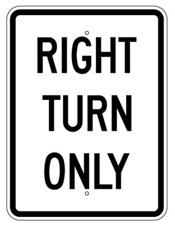 right turn only regulatory traffic sign