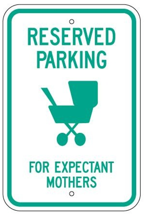 18 X 12 Parking Quot Reserved For Expectant Mothers Quot Sign