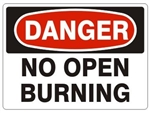 DANGER NO OPEN BURNING Sign, Choose 7 X 10 - 10 X 14, Pressure Sensitive Vinyl, Plastic or Aluminum